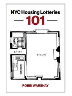 NYC Housing Lotteries 101 By Robin Warshay Front of Book